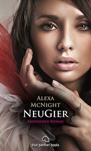 NeuGier-Erotischer-Roman-von-Alexa-McNight-blue-panther-books