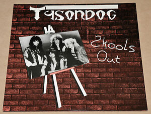 TYSONDOG-SCHOOL-039-S-OUT-SKOOLS-OUT-ORG-1986-UK-vinyl-12-034-NWOBHM-FREE-SHIPPING