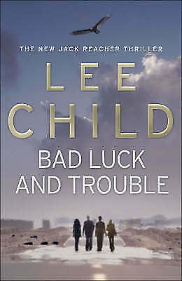 1 of 1 - Bad Luck and Trouble: Jack Reacher #11 by LEE CHILD - 2007 Large PB