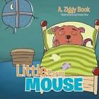 Little Farm Mouse by A Ziggy Book (Paperback / softback, 2012)