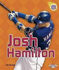 Josh Hamilton by Jeff Savage (Paperback / softback, 2009)