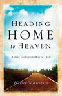 Heading Home to Heaven by Wesley Mountain (Paperback / softback, 2004)