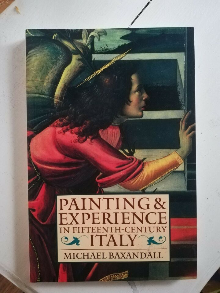 Painting and Experience in 15th Century Italy, Michael