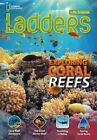 Ladders Science 4: Exploring Coral Reefs (On-Level) by Stephanie Harvey, National Geographic Learning (Pamphlet, 2013)