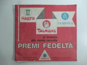 Sagra-Durban-039-s-Talmone-vi-invitano-alla-nuova-raccolta-premi-fedelta-039-anni