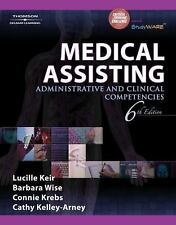 Medical Assisting : Administrative and Clinical Competencies by Barbara A. Wise,