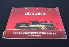 E195 Catalogue vintage Train Ho RIVAROSSI 1872 1972 Locomotives d'un siècles