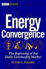Energy Convergence: The Beginning of the Multi-commodity Market by Tom James, Peter C. Fusaro (Hardback, 2002)
