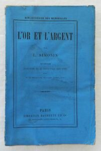 L-039-OR-ET-L-039-ARGENT-L-SIMONIN-VIGNETTES-SUR-BOIS-EDITION-ORIGINALE-1877
