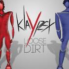 Loose Dirt von Klaypex (2012)