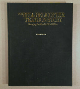THE BELL HELICOPTER TEXTRON STORY David A. Brown 1995 Aerofax Hard Cover 1st Ed.