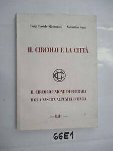 IL-CIRCOLO-E-LA-CITTa-IL-CIRCOLO-UNIONE-DI-FERRARA