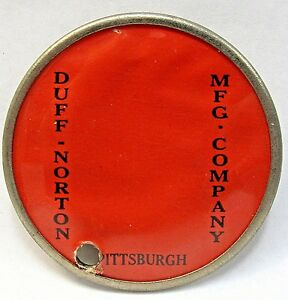 WWII 1940's DUFF-NORTON MFG. Pittsburgh PA employee badge pinback Home Front +