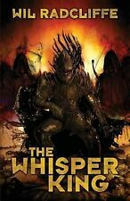 The Whisper King by Wil Radcliffe (2015, Paperback)