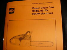 STIHL CHAINSAW 031 031AV OWNERS INSTRUCTION MANUAL + PARTS LIST NEW --- BOX 1142
