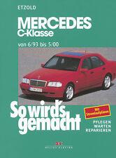MERCEDES C-KLASSE 1993-2000 W202 REPARATURANLEITUNG SO WIRDS GEMACHT 88 WARTUNG