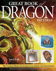 Great Book of Dragon Patterns: The Ultimate Design Sourcebook for Artists and Craftspeople by Lora S. Irish (Paperback, 2004)