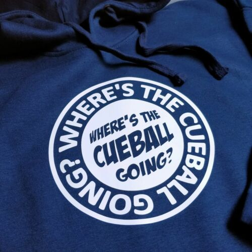 Wheres the Cue Ball Going Circular Logo Version Hooded Sweater Hoody