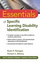 Essentials Of Specific Learning Disability Identification By Dawn P. Flanagan, (