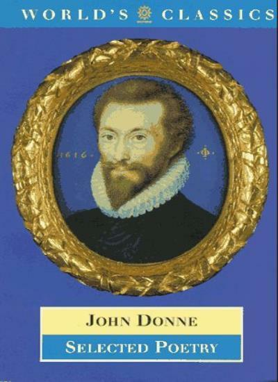 Selected Poetry (World's Classics) By John Donne