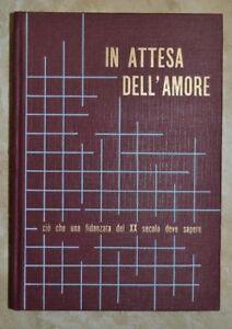 L.GUARNERO - IN ATTESA DELL'AMORE - ED: MARIETTI - ANNO: 1965   - (KR)