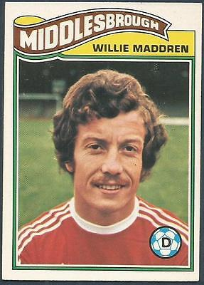 -#084- MIDDLESBROUGH WILLIE MADDREN ORANGE BACK 1978 TOPPS-FOOTBALL