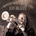 Adventures in Jazzland by Jeff Healey (CD, Mar-2007, Stony Plain (Canada))