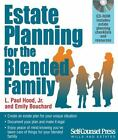Wills and Estates: Estate Planning for the Blended Family by L. Paul, Jr. Hood and Emily Bouchard (2012, Paperback)