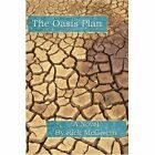 The Oasis Plan by Rick McGivern (Paperback / softback, 2002)