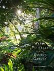 Wendy Whiteley and the Secret Garden by Janet Hawley (Hardback, 2015)