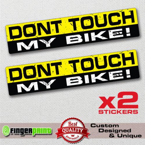 DON/'T TOUCH MY BIKE  decal sticker vinyl funny bumper  JDM 4X4 motorbike racing