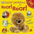 Noisy Peekaboo! Roar! Roar! by Dawn Sirett (Mixed media product, 2010)
