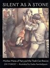 Silent as a Stone: Mother Maria of Paris and the Trash Can Rescue by Jim Forest (Hardback, 2007)