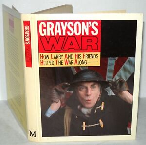 Grayson-039-s-War-How-Larry-amp-His-Friends-Helped-The-War-Along-HB-Signed-1983