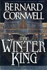 Warlord Chronicles: The Winter King 1 by Bernard Cornwell (1997, Paperback)