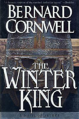 The Winter King (The Arthur Books #1) by Bernard Cornwell