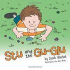 Stu and the Gu-Glu by Jareb Gleckel (Paperback, 2013)