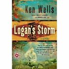 Logan's Storm by Ken Wells (Book, 2005)