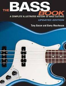 The-Bass-Book-A-Complete-Illustrated-History-of-Bass-Guitars-Updated-Edition