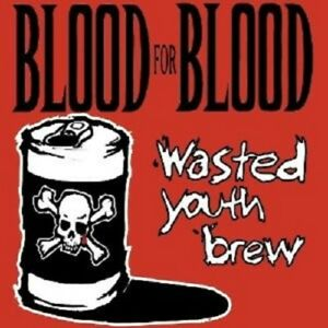 BLOOD-FOR-BLOOD-034-WASTED-YOUTH-BREW-034-2-VINYL-LP-NEU