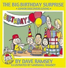 The Big Birthday Surprise: Junior Discovers Giving (Life Lessons with Junior) D