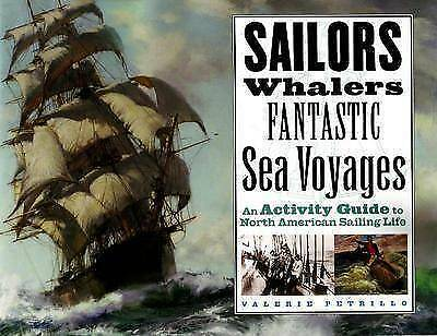 1 of 1 - Sailors, Whalers, Fantastic Sea Voyages: An Activity Guide to North American...