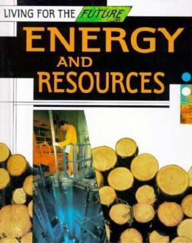 Energy and Resources by Paul Brown