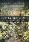 Old Gorge Road: A Kentbury Mystery by Cheryl Nugent (Hardback, 2014)