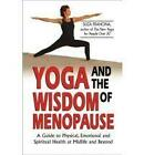 Yoga and the Wisdom of Menopause by Suza Francina (Paperback, 2003)