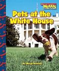 Pets at the White House by Marge Kennedy (Paperback / softback, 2009)
