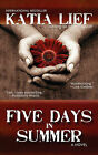 Five Days in Summer by Katia Lief (Paperback / softback, 2011)