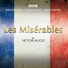 Les Miserables: A BBC Radio 4 Full-Cast Dramatisation by Victor Hugo (CD-Audio, 2015)