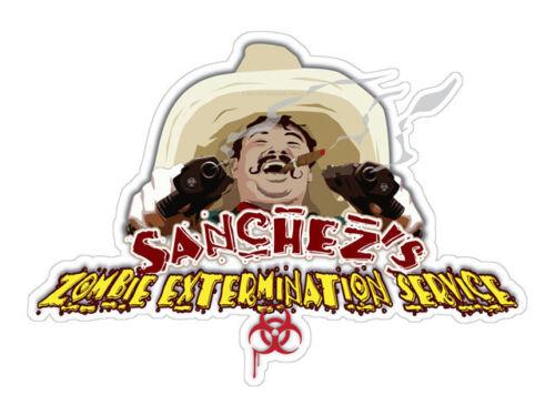 Bumper Sticker Sanchez/'s zombie extermination service