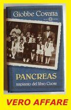 PANCREAS, TRAPIANTO DEL LIBRO CUORO - GIOBBE COVATTA (SALANI EDITORE)